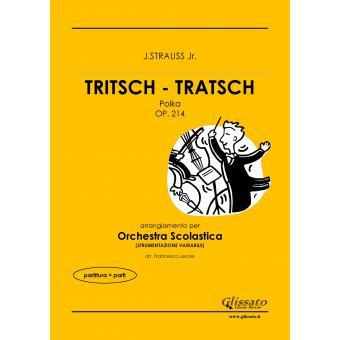 Tritsch - Tratsch Polka (smim/liceo)