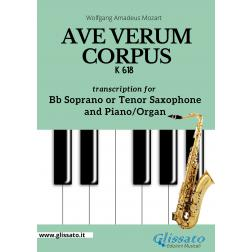 Ave Verum Corpus - Bb Soprano or Tenor Sax and Piano/Organ