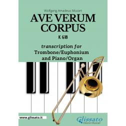 Ave Verum Corpus - Trombone or Euphonium (B.C.) and Piano/Organ
