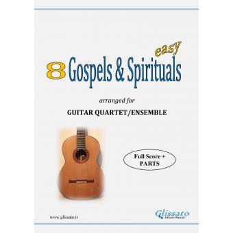 8 (Easy) Gospels & Spirituals (Guitar quartet)