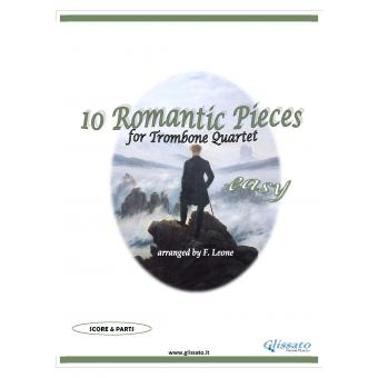 10 Romantic Pieces  (Trombone 4et easy)