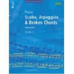 Piano Scales, Arpeggios and Broken Chords: Grade 2